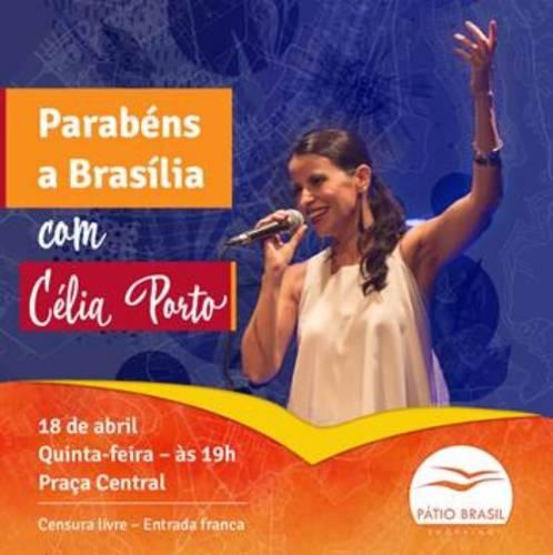 Parabéns a Brasília com Célia Porto