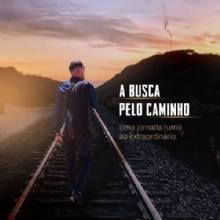 O Mentor Paulo Saphi lança - A Busca pelo Caminho: Uma jornada rumo ao extraordinário