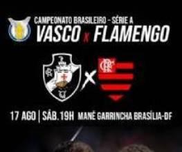 Divulgados os valores dos ingressos para o clássico carioca entre Vasco x Flamengo no Mané Garrincha, em Brasília
