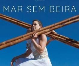 Promoção - Mar sem Beira com a Cia Nós No Bambu