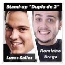 Lucas Salles e Rominho Braga apresentam: Dupla de 2