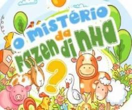 Atenção a todos os mini-detetives do Brasil: vem aí, O Mistério da Fazendinha!