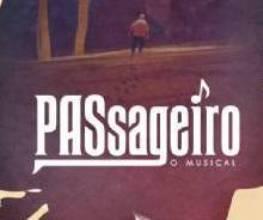 Passageiro, o musical